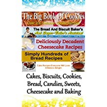 CAKES BISCUITS COOKIES BREADS CANDIES SWEETS CHEESECAKE AND BAKING AN ENHANCED BOOK ON A CD