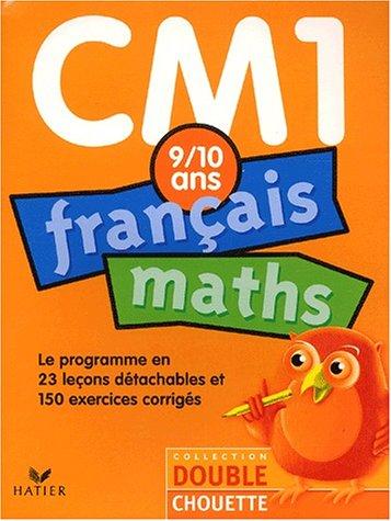 Double Chouette : Français-Maths, CM1-9-10 ans (+ corrigés)