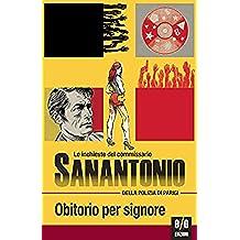 Obitorio per signore: Le inchieste del commissario Sanantonio: 3