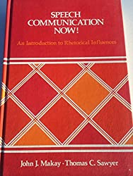Title: Speech communication now An introduction to rhetor