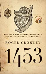 [ CONSTANTINOPLE THE LAST GREAT SIEGE, 1453 BY CROWLEY, ROGER](AUTHOR)PAPERBACK