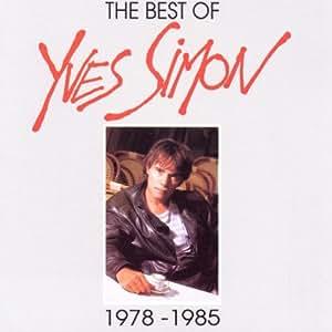 The best of Yves Simon Vol 2. 1978-1985
