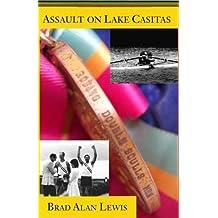 Assault on Lake Casitas by Brad Alan Lewis (2011-04-07)