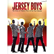 Franki Valli & The Four Seasons Jersey Boys Vocal Selections Book: Vocal Selections (Piano, Vocal, Guitar, Songbook) (Movie Vocal Selections Pvg)