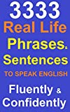 #7: Commonly Used Real Life English Phrases and Sentences To Speak English Fluently & Confidently
