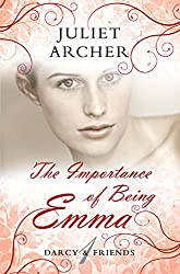 The Importance of Being Emma (Darcy & Friends)