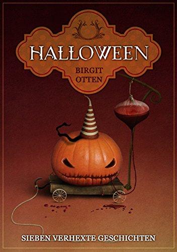 Halloween: Sieben verhexte (Geschichte Halloween)