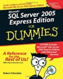Microsoft SQL Server 2005 Express Edition For Dummies by Robert Schneider (2006-07-31)
