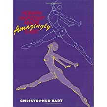Human Anatomy Made Amazingly Easy by Christopher Hart (2000-09-01)