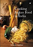 COOKING ITALIAN FOOD IN INDIA