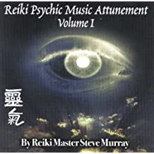 REIKI PSYCHIC MUSIC ATTUNEMENT CD VOLUM: v. 1