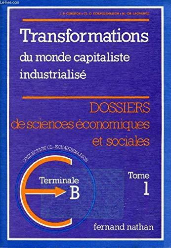 ECONOMIE TERMINALE B. Tome 1, Edition 1983