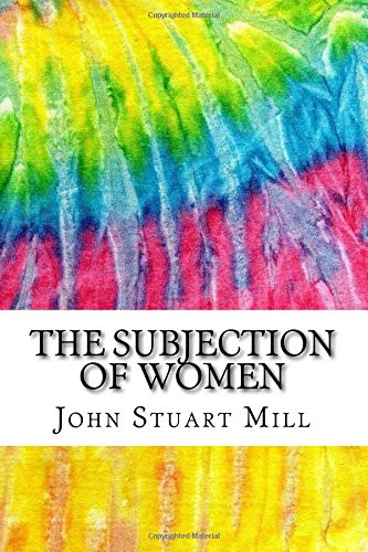 the-subjection-of-women-includes-mla-style-citations-for-scholarly-secondary-sources-peer-reviewed-j