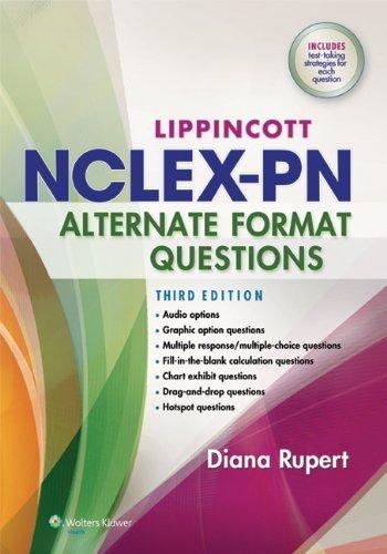 Lippincott's NCLEX-PN Alternate Format Questions by Rupert RN MSN PhD, Diana L. (2014) Paperback