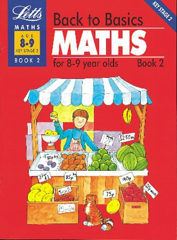 back-to-basics-maths-8-9-book-2-maths-for-8-9-year-olds-bk-2