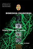 Biomedical Engineering: Bridging Medicine and Technology (Cambridge Texts in Biomedic...