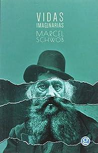 Vidas Imaginarias par Marcel Schwob