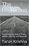 The Beginning: Every journey starts from within, infinity and beyond.