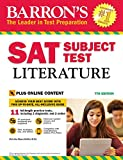 SAT Subject Test Literature: 7th Ed w/online test (Barron's Sat Subject Test Literature)