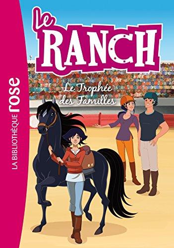 Le Ranch 22 - Le Trophée des Familles