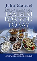 Tzatziki For You to Say (Ramblings From Rhodes Book 3)