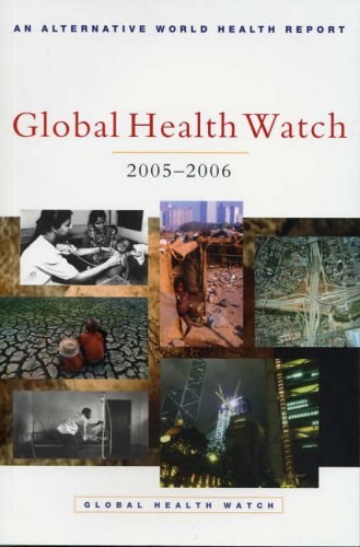 Global Health Watch 2005-06: An Alternative World Health Report