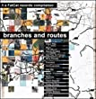 Branches And Routes