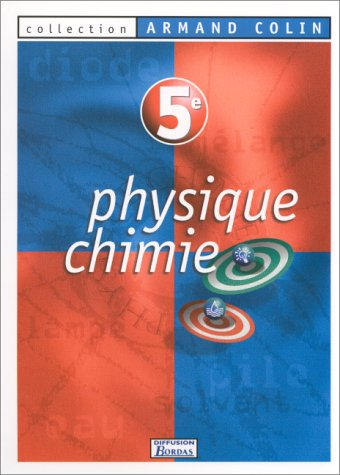 Physique, chimie : 5e. Manuel de l'élève