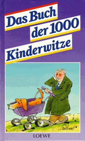 Das Buch der 1000 Kinderwitze
