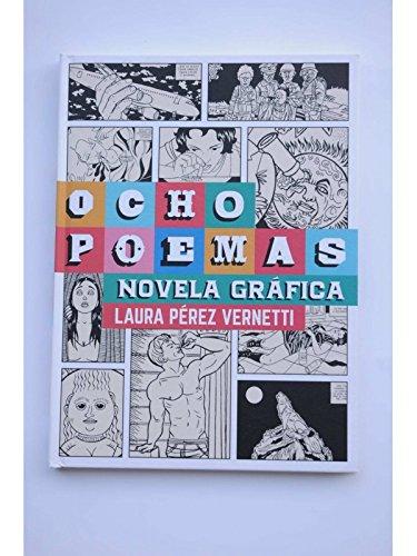 Ocho poemas: Novela gráfica (La sirena inestable)