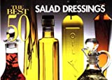 The 50 Best Salad Dressings (Best 50 Recipe)