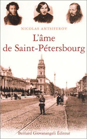 L'âme de Saint-Pétersbourg par Nicolas Antsiferov
