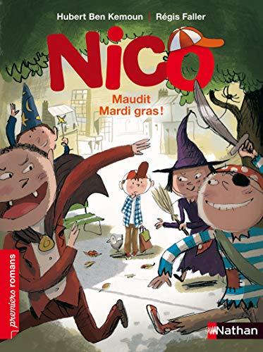 Nico, maudit Mardi gras ! - Roman Vie quotidienne - De 7 à 11 ans par Hubert Ben Kemoun