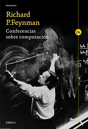 Conferencias sobre computación: Prólogo de Alberto Galindo