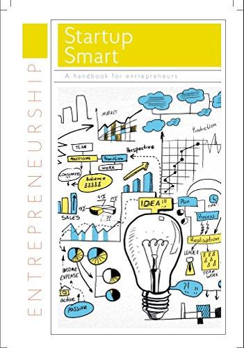Startup Smart : A Handbook for Entrepreneurs (English Edition)