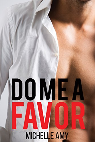 do-me-a-favor-an-alpha-billionaire-romance-english-edition