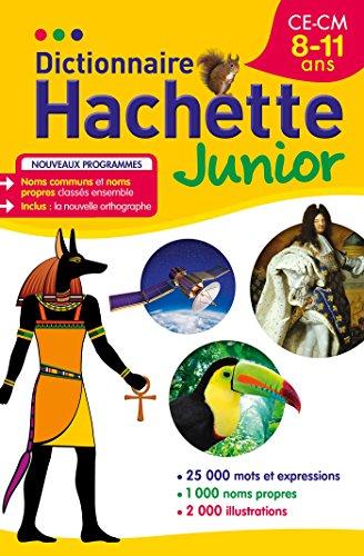 Dictionnaire Hachette Junior - CE-CM - 8-11 ans par Collectif