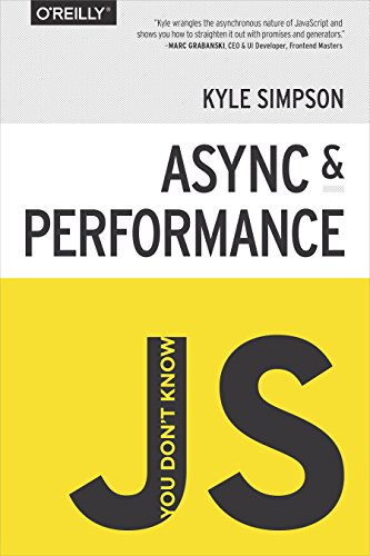 You Don't Know JS: Async & Performance (English Edition)