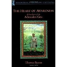 The Heart of Awareness: A Translation of the Ashtavakra Gita (Shambhala Dragon Editions) (2001-11-13)