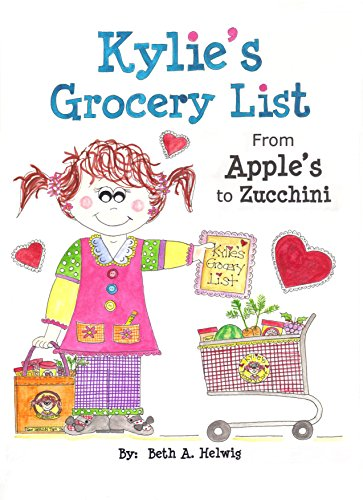 Kylie's Grocery List from Apple's to Zucchini (English Edition) por Beth Helwig