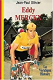 La véridique histoire d'Eddy Merckx