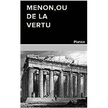 MENON ou DE LA VERTU (French Edition)