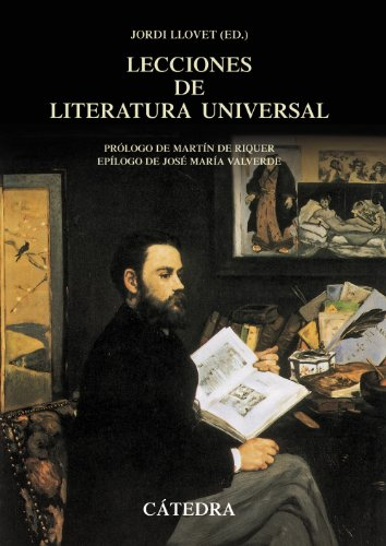 Lecciones de literatura universal siglos XII a XX / Lessons of universal literature XII to XX centuries por From Catedra