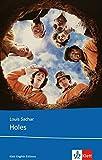 Holes: Schulausgabe für das Niveau B1, ab dem 5. Lernjahr. Ungekürzter englischer Originaltext mit Annotationen (Klett English Editions - Young Adult Literature)