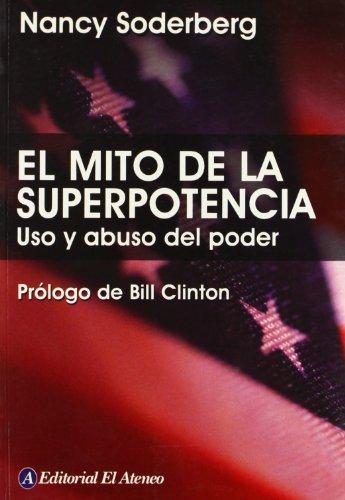 Mito De La Superpotencia, El