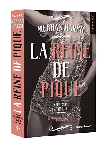 Mount série - tome 2 La reine de pique (2) par Megan March