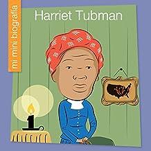 Harriet Tubman SP (My Early Library: Mi Mini Biografía (My Itty-Bitty Bio))