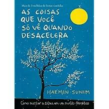 As Coisas que Voce So Ve Quando Desacelera (Em Portugues do Brasil)