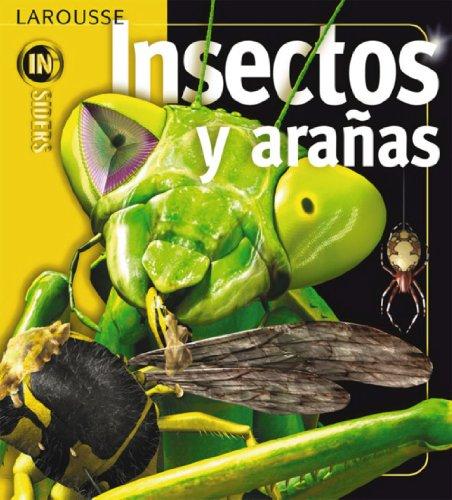Insectos y Arañas (Larousse - Infantil / Juvenil - Castellano - A Partir De 8 Años) por Aa.Vv.