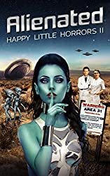 Happy Little Horrors: Alienated